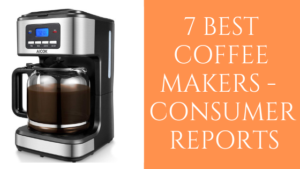 Best Coffee Makers - Consumer Reports